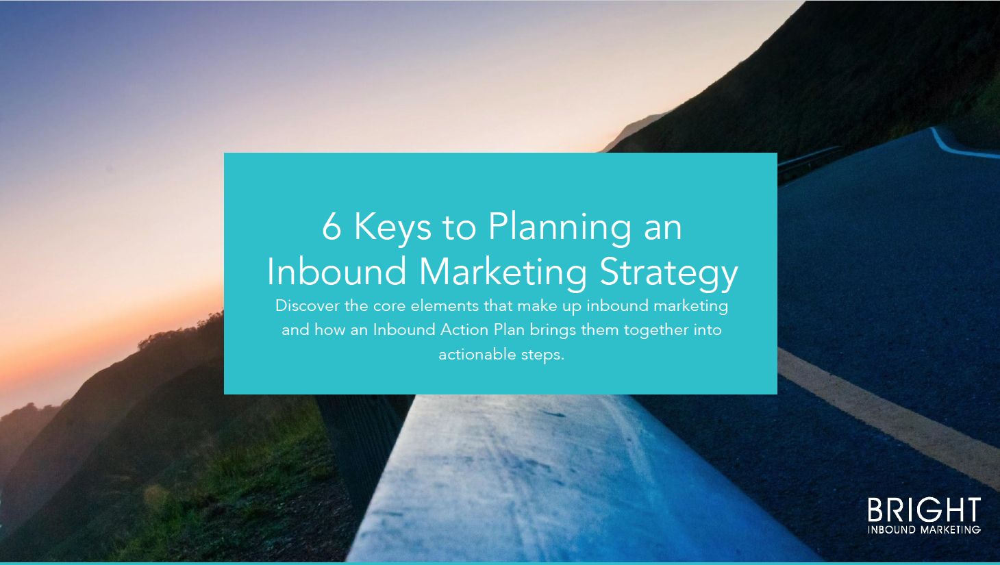 6 key elements of an inbound strategy.png